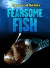 Image for Fearsome fish