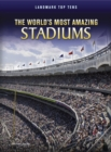 Image for The world's most amazing stadiums