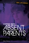 Image for Coping with absent parents