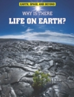 Image for Why is there life on Earth?