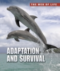 Image for Adaptation and survival