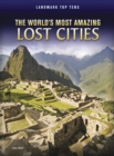 Image for The world's most amazing lost cities