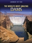 Image for The world's most amazing dams
