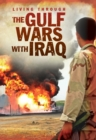 Image for Living through the Gulf wars with Iraq