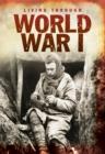 Image for Living through World War I