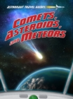 Image for Comets, asteroids, and meteors