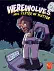Image for Werewolves and states of matter