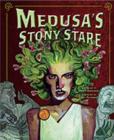 Image for Medusa's stony stare  : a retelling