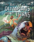 Image for The battle of the Olympians and the Titans  : a retelling