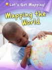 Image for Mapping the world