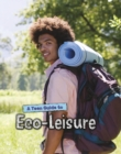 Image for A teen guide to eco-leisure