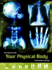Image for Your physical body  : from birth to old age