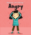 Image for Dealing with feeling...angry