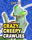 Image for Crazy creepy crawlies