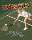 Image for Coordination: catch, shoot, and throw better!
