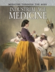 Image for Industrial age medicine