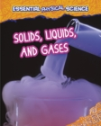 Image for Solids, liquids and gases
