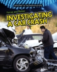 Image for Forces and motion  : investigating a car crash