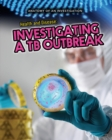Image for Health and disease  : investigating a TB outbreak