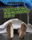 Image for The human body  : investigating an unexplained death