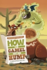 Image for Rudyard Kipling's How the camel got his hump  : the graphic novel