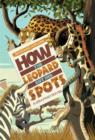Image for Rudyard Kipling's How the leopard got his spots  : the graphic novel