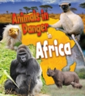 Image for Animals in danger in Africa