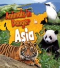 Image for Animals in danger in Asia