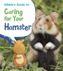 Image for Nibble's guide to caring for your hamster