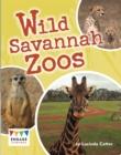 Image for Wild savannah zoos