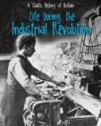 Image for Life during the Industrial Revolution