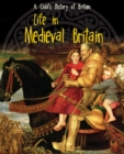 Image for Life in medieval Britain
