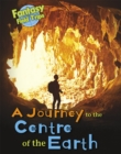 Image for A journey to the centre of the Earth