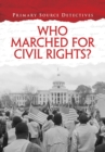 Image for Who marched for civil rights?