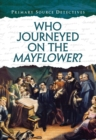 Image for Who journeyed on the Mayflower?