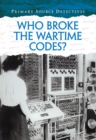 Image for Who broke the wartime codes?