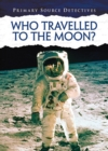 Image for Who travelled to the moon?