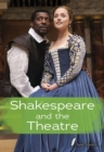 Image for Shakespeare and the theatre