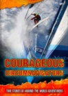 Image for Courageous circumnavigators  : true stories of around-the-world adventurers