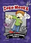 Image for Zeke Meeks vs the Gruesome Girls