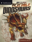 Image for How to draw incredible dinosaurs