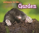 Image for Animals in the ... garden