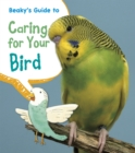 Image for Beaky's guide to caring for your birds