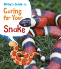Image for Slinky's guide to caring for your snake