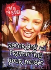 Image for Recording and promoting your music