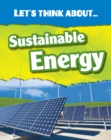 Image for Let's think about sustainable energy