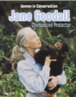 Image for Jane Goodall: chimpanzee protector
