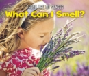 Image for What can I smell?