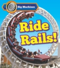 Image for Big machines ride rails!