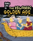 Image for Daily life in the Islamic Golden Age